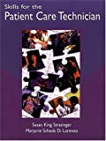 img - for Skills for the Patient Care Technician book / textbook / text book