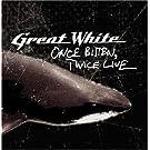 Once Bitten,Twice Live