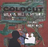 Coldcut Walk A Mile In My Shoes