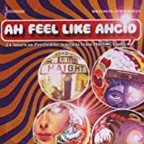 Ah Feel Like Ahcid! - 24 American Psychedelic Artyfacts from the EMI Vaults