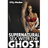 Supernatural Sex With The Ghost ~ Kitty Meaker
