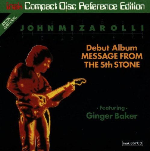 Message from the 5th Stone by John Mizarolli and Ginger Baker