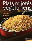 Plats mijotés végétariens: 100 recettes savoureuses à la mijoteuse électrique