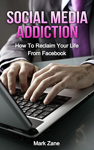 Social Media Addiction: How To Reclaim Your Life From Facebook