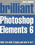 Brilliant Adobe Photoshop Elements 6 Mr Steve Johnson