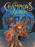 vignette de 'Les champions d'Albion n° 01<br /> Le pacte de Stonehenge (Jean-Blaise Djian)'