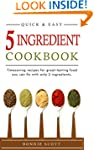 5 Ingredient Cookbook: Timesaving Rec...