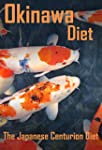 Okinawa Diet: Live To Be 100 - The Ja...