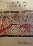img - for Fish and Fishing in Ancient Egypt (The Natural History of Egypt, Vol 2) book / textbook / text book
