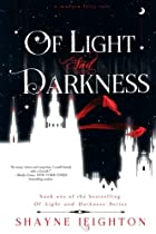Of Light and Darkness (Of Light and Darkness Series) (Volume 1)