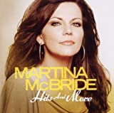 Martina McBride Hits and More by Martina McBride (2012) Audio CD