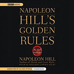 Napoleon Hill's Golden Rules Audiobook