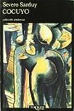 Cocuyo (Coleccion Andanzas) (Spanish Edition) (8472231801) by Sarduy, Severo