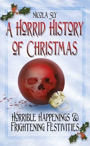 A Horrid History of Christmas