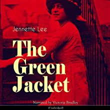 The Green Jacket Audiobook by Jennette Lee Narrated by Victoria Bradley