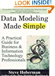 Data Modeling Made Simple: A Practica...