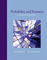 Probability and Statistics, 4th Edition
