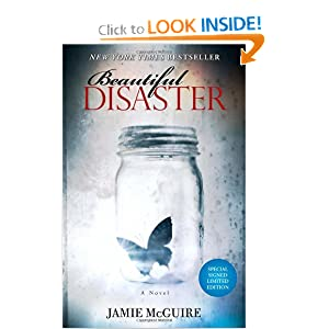 Beautiful Disaster Special Signed Edition: A Novel