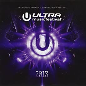 Various Artists - Ultra Music Festival 2013