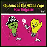 Era Vulgaris ~ Queens Of The Stone Age