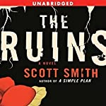 The Ruins   Scott Smith