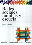 img - for Redes Sociales, Familias y Escuela (Spanish Edition) by Elina N. Dabas (1998-07-04) book / textbook / text book