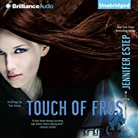 Touch of Frost: Mythos Academy, Book 1 (       UNABRIDGED) by Jennifer Estep Narrated by Tara Sands