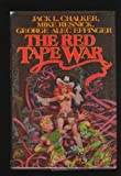 The Red Tape War (0312851510) by Chalker, Jack L.