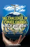 img - for The Challenge of Climate Change: Which Way Now book / textbook / text book