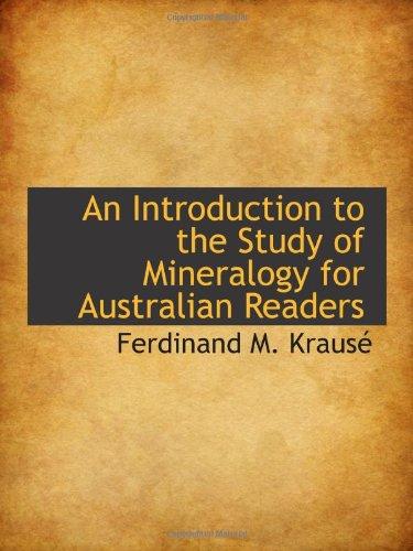 Una introducción al estudio de la mineralogía para lectores australianos