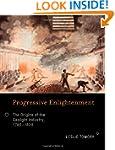 Progressive Enlightenment: The Origin...
