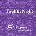 SPAudiobooks Twelfth Night (Unabridged, Dramatised) (       UNABRIDGED) by William Shakespeare Narrated by Full-Cast featuring Andy Greenhalgh, Lucy Robinson