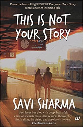 All Savi Sharma Books List : This is not your Story