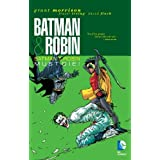 Batman & Robin, Vol. 3: Batman & Robin Must Die ~ Grant Morrison