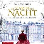 Die Zarin der Nacht | Eva Stachniak