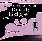 Deadly Edge: A Parker Novel, Book 13 | [Richard Stark]