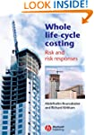 Whole Life-Cycle Costing: Risk and Ri...