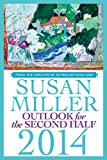 Susan Miller Outlook for the Second Half 2014: From the Creator of AstrologyZone.com