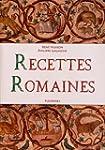 Recettes Romaines (100 recettes de la...