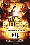"""Afficher """"Time riders n° 5 Les flammes de Rome"""""""