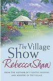 The Village Show: Tales from Turnham Malpas (Turnham Malpas Series Book 4)