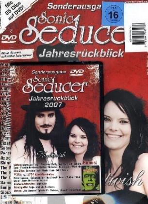 Sonic Seducer Jahresrückblick 2007 mit Nightwish-Titelstory + DVD-Box mit M'Era Luna Liveclips; Bands: Schandmaul, Tarja, Paradise Lost, Deine Lakaien, The Crüxshadows u. v. m.