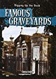 Famous Graveyards (Digging Up the Dead)