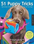51 Puppy Tricks: Step-by-Step Activit...