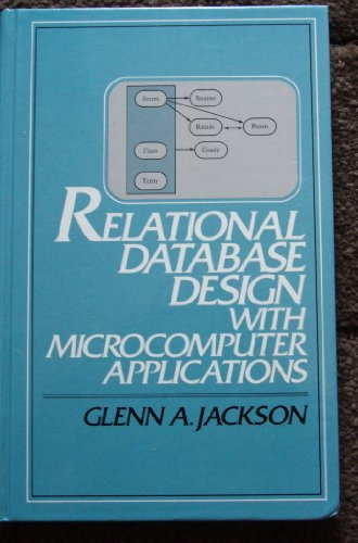 Relational Database Design With Microcomputer Applications