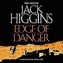 Edge of Danger: Sean Dillon Series, Book 9 Hörbuch von Jack Higgins Gesprochen von: Jonathan Oliver