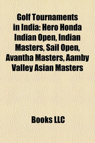 golf-tournaments-in-india-hero-honda-indian-open-indian-masters-sail-open-avantha-masters-aamby-vall