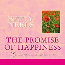 The Promise of Happiness Audiobook by Betty Neels Narrated by Anne Cater
