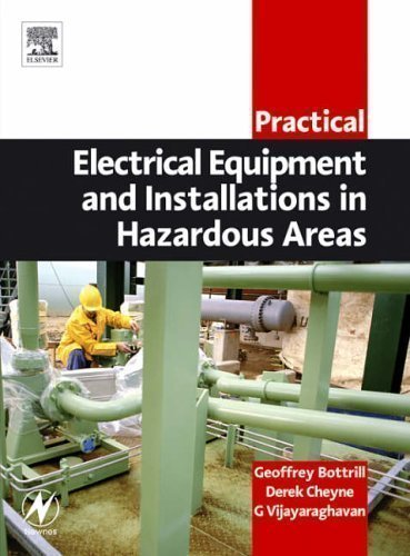Practical Electrical Equipment and Installations in Hazardous Areas (Practical Professional Books from Elsevier) by Bottrill, Geoffrey (2005)