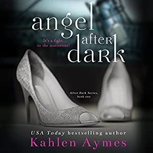 Angel After Dark (After Dark Series, #1) Audiobook